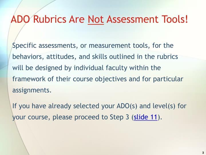 Ado rubrics are not assessment tools