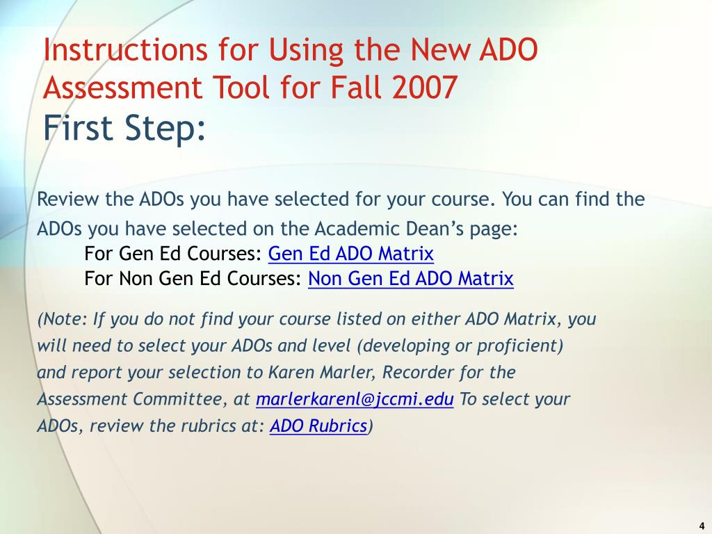 Instructions for Using the New ADO Assessment Tool for Fall 2007