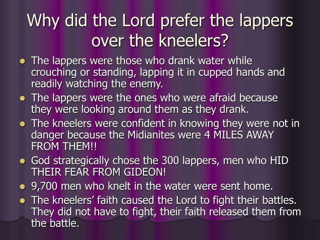 Why did the Lord prefer the lappers over the kneelers?