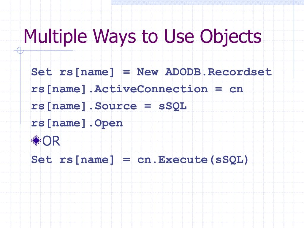 Multiple Ways to Use Objects