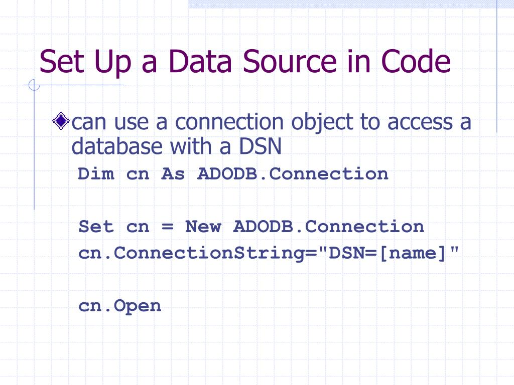 Set Up a Data Source in Code