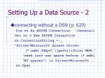 setting up a data source 2
