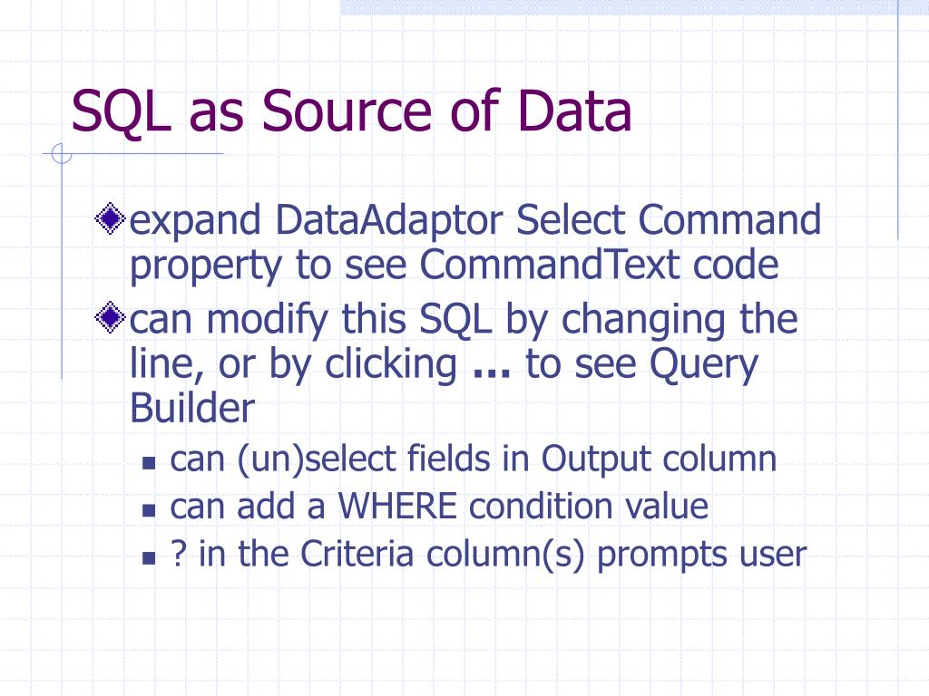 SQL as Source of Data