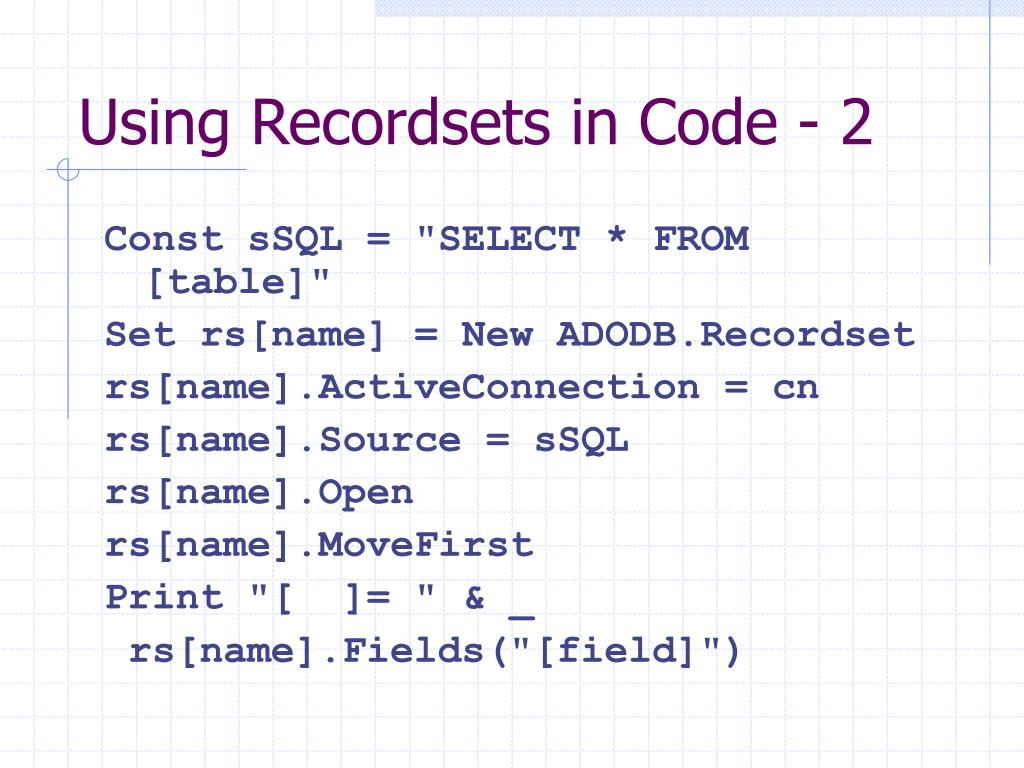 Using Recordsets in Code - 2