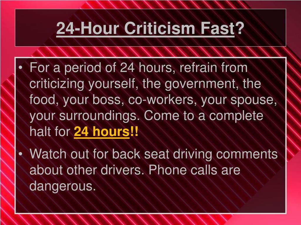 24-Hour Criticism Fast