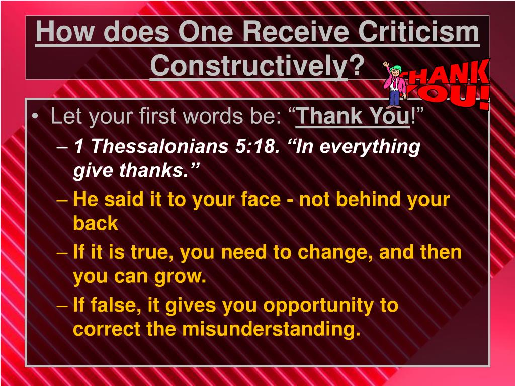 How does One Receive Criticism Constructively