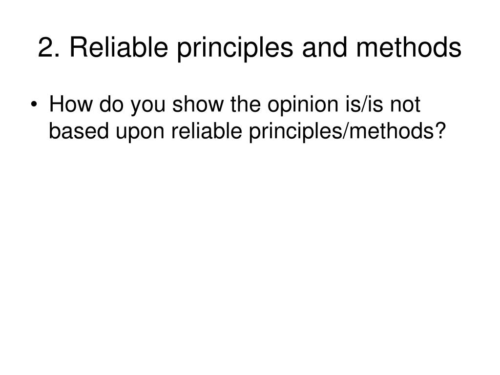 2. Reliable principles and methods
