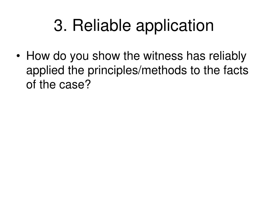 3. Reliable application