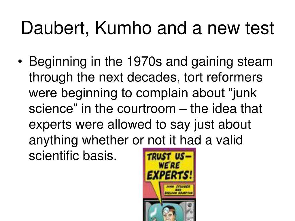 Daubert, Kumho and a new test