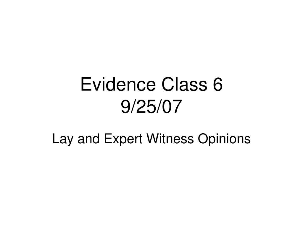 Evidence Class 6