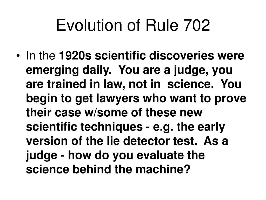 Evolution of Rule 702