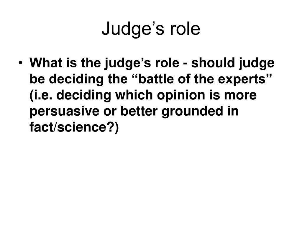 Judge's role