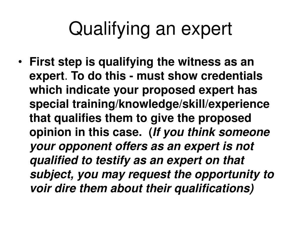 Qualifying an expert