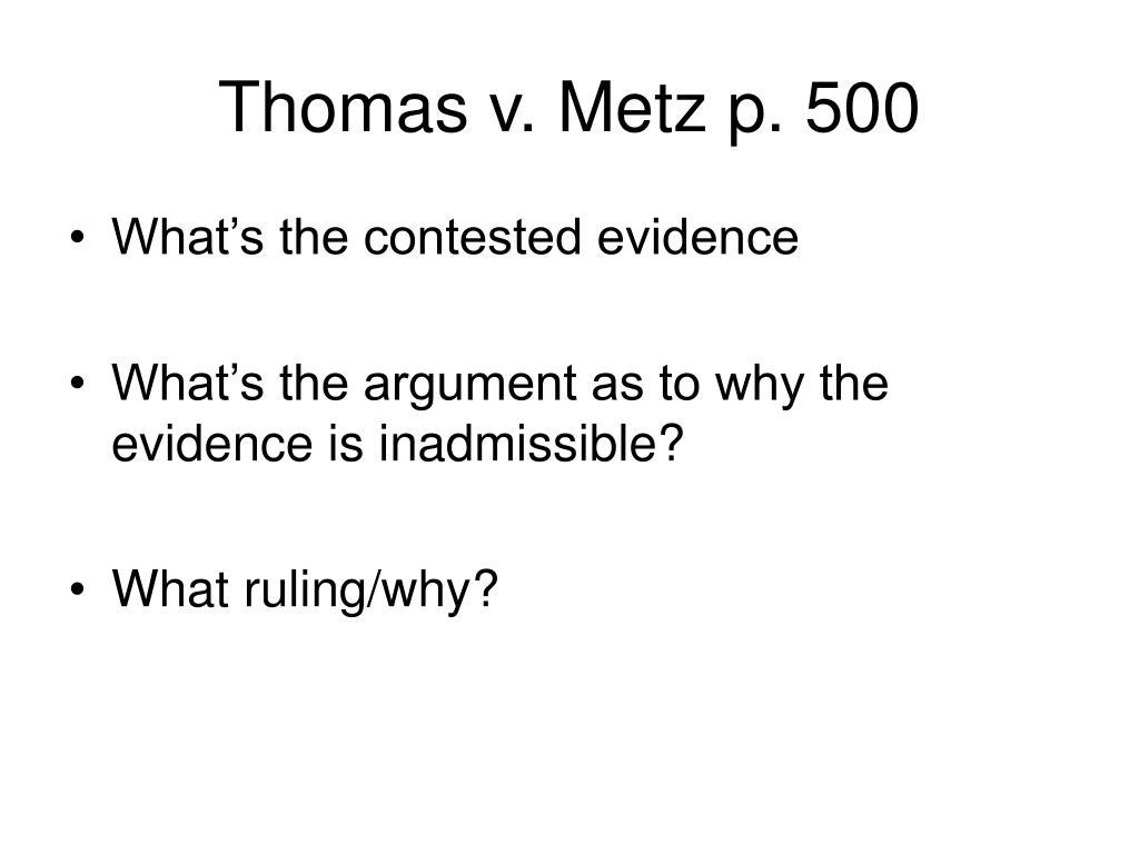 Thomas v. Metz p. 500