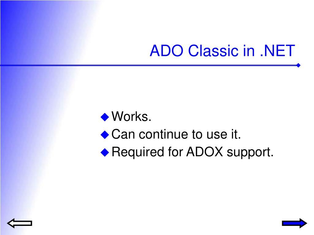 ADO Classic in .NET