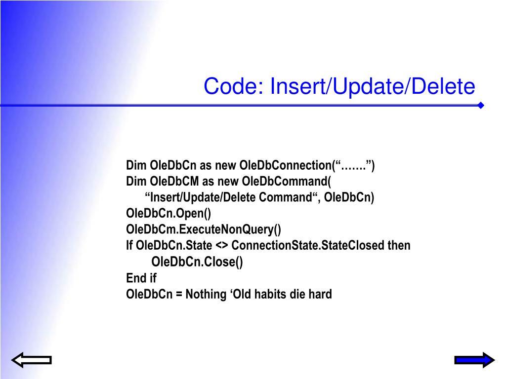 Code: Insert/Update/Delete