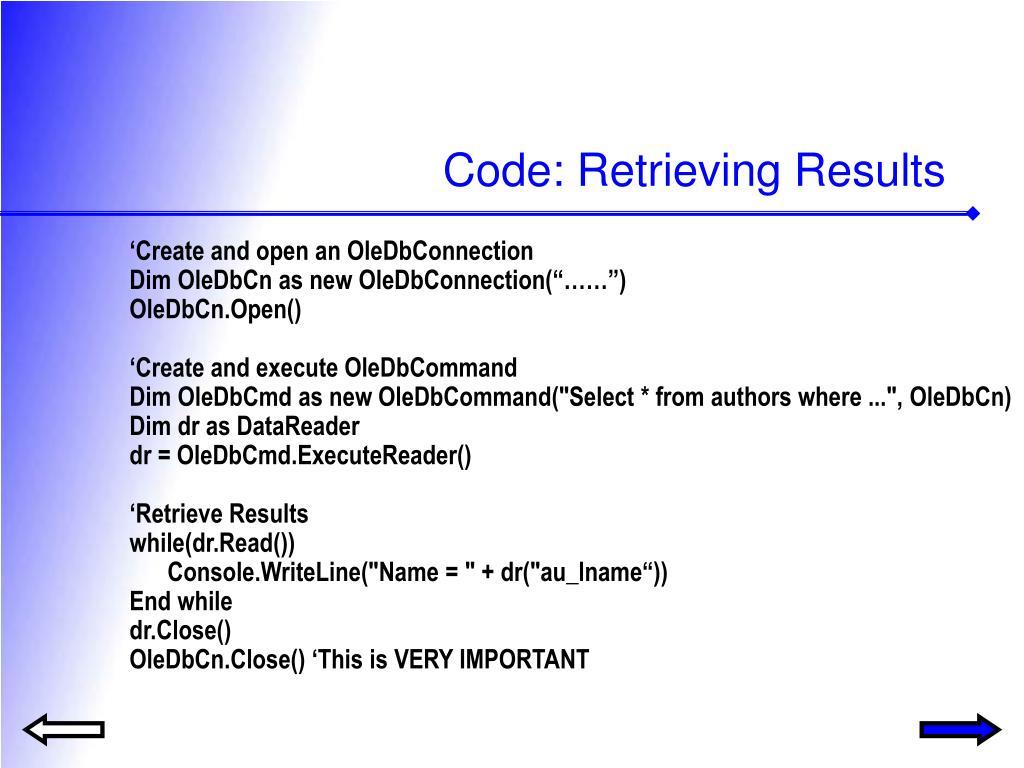 Code: Retrieving Results