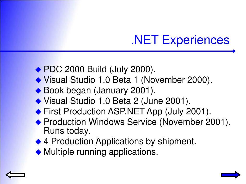 .NET Experiences