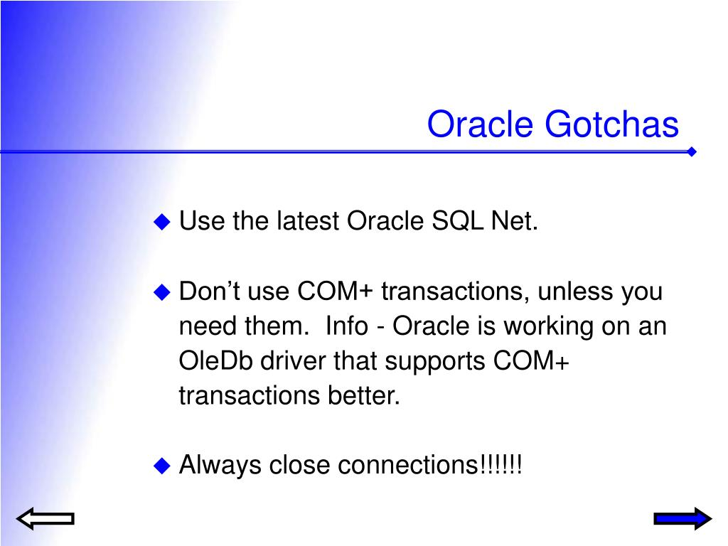 Oracle Gotchas