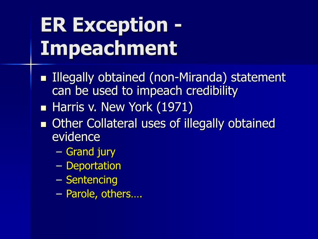 ER Exception - Impeachment