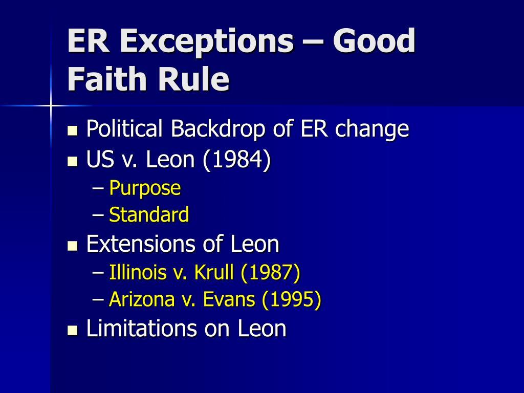 ER Exceptions – Good Faith Rule