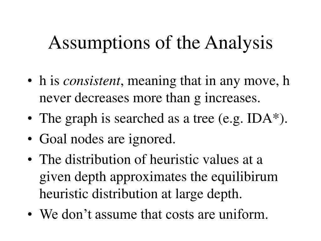 Assumptions of the Analysis