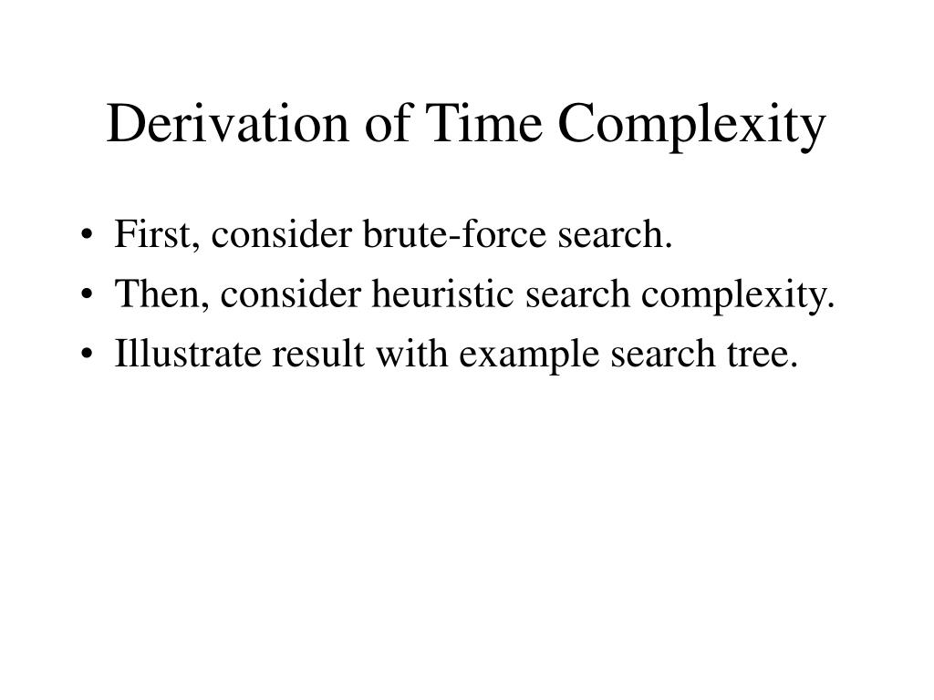 Derivation of Time Complexity