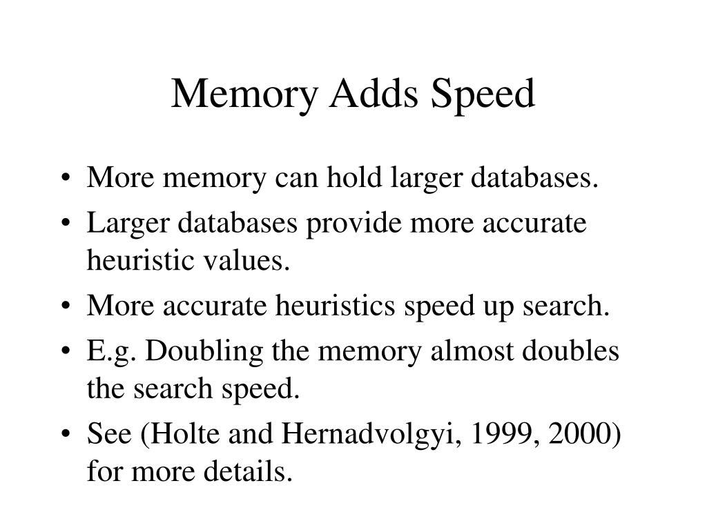Memory Adds Speed
