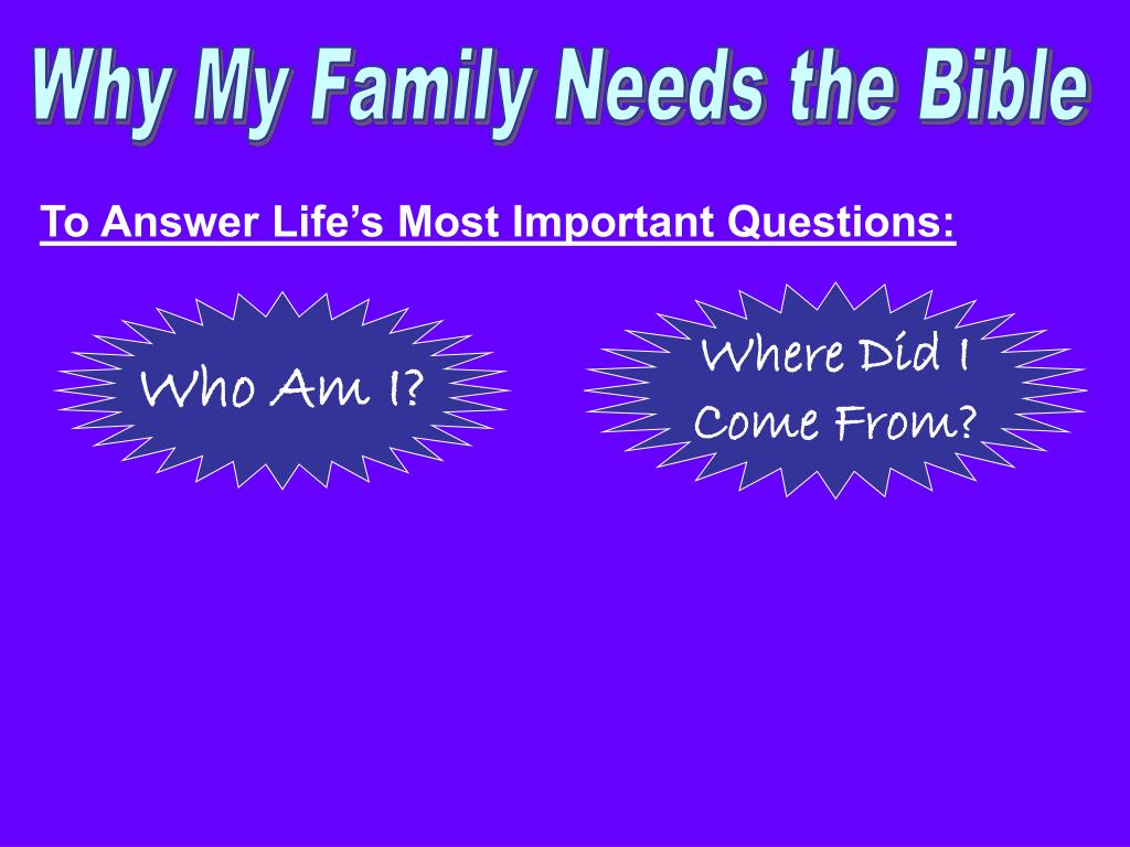 Why My Family Needs the Bible