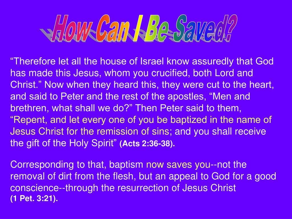 How Can I Be Saved?
