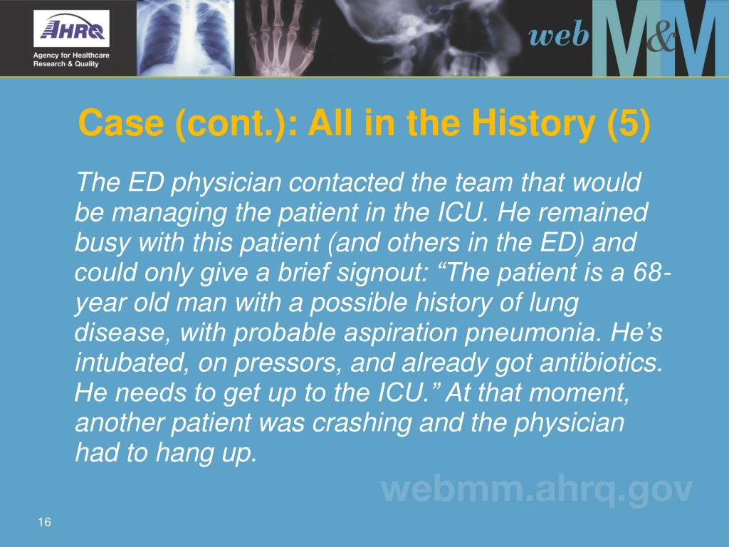 Case (cont.): All in the History (5)