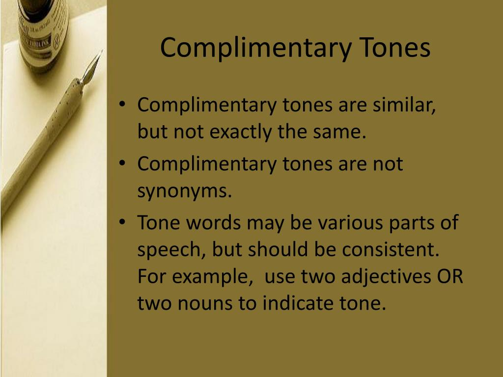 Complimentary Tones