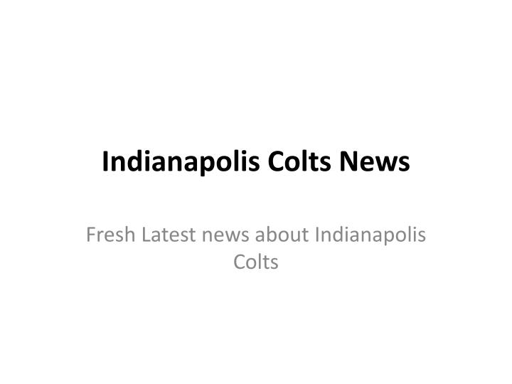 Indianapolis colts news