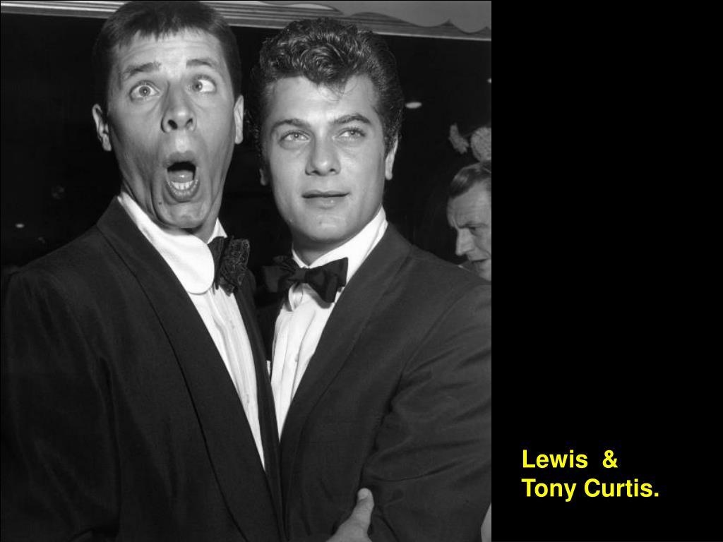 Lewis  & Tony Curtis.