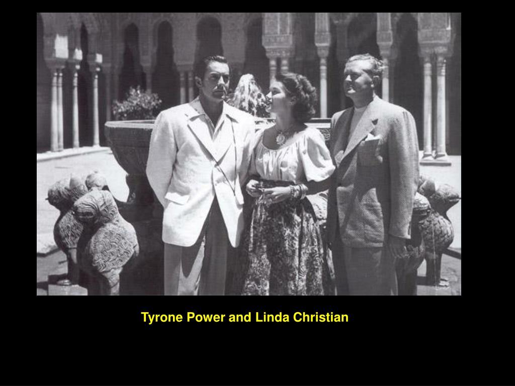 Tyrone Power and Linda Christian