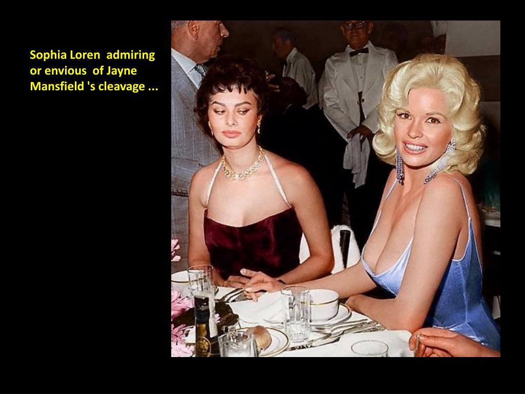 Sophia Loren  admiring or envious  of Jayne Mansfield 's cleavage ...