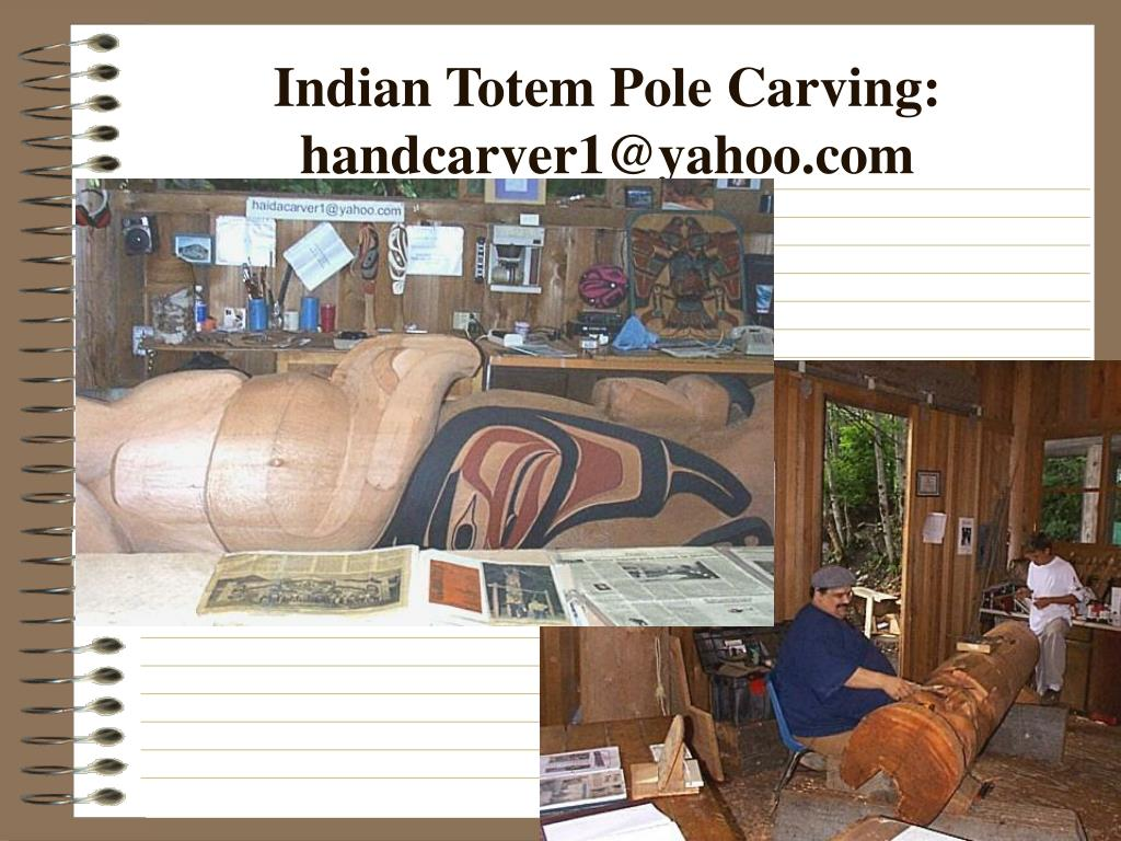 Indian Totem Pole Carving: