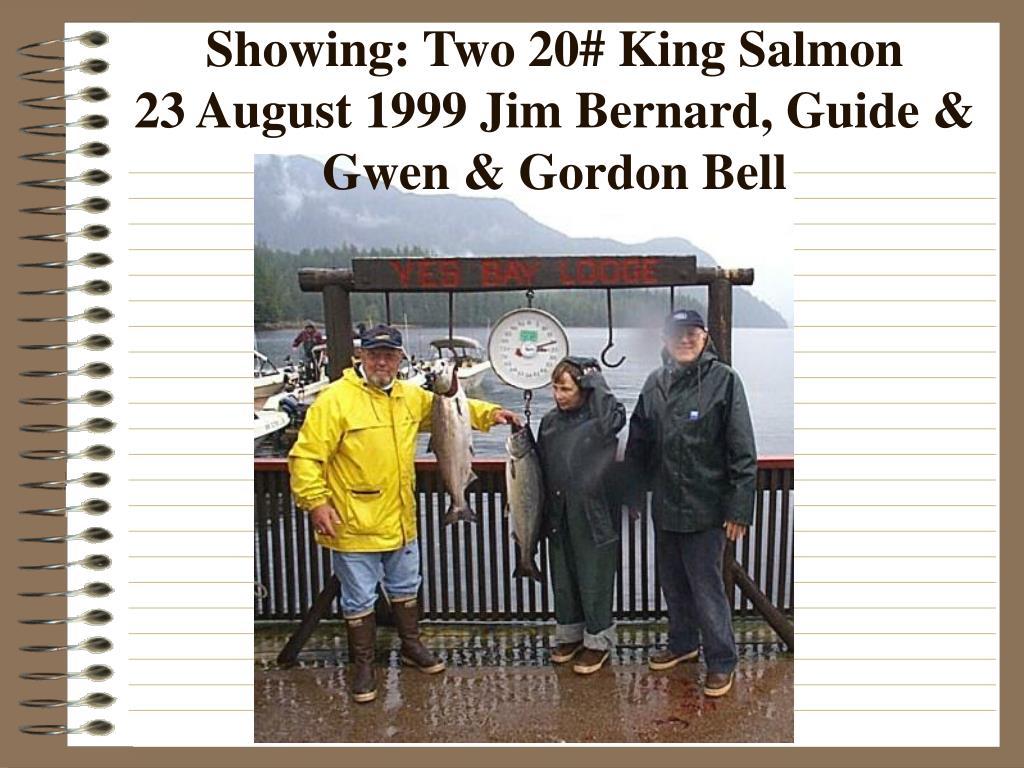 Showing: Two 20# King Salmon