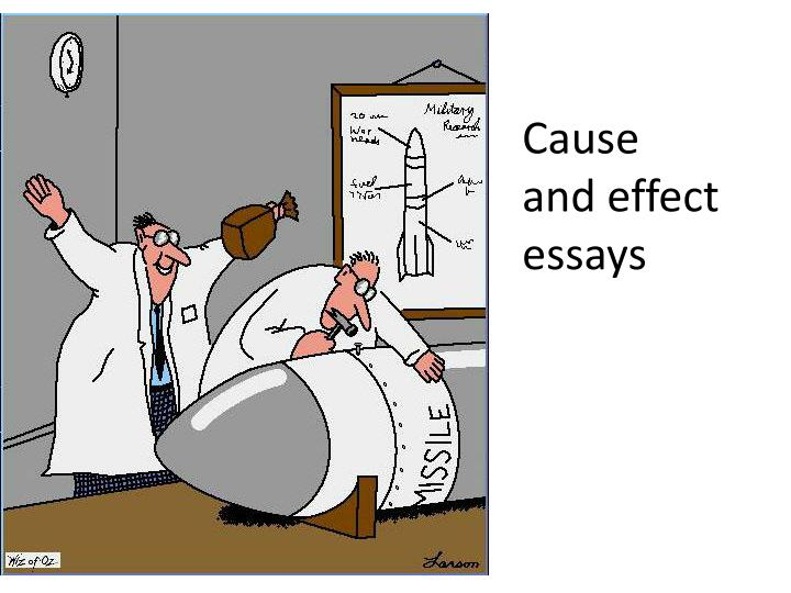 Funny cause and effect essay topics
