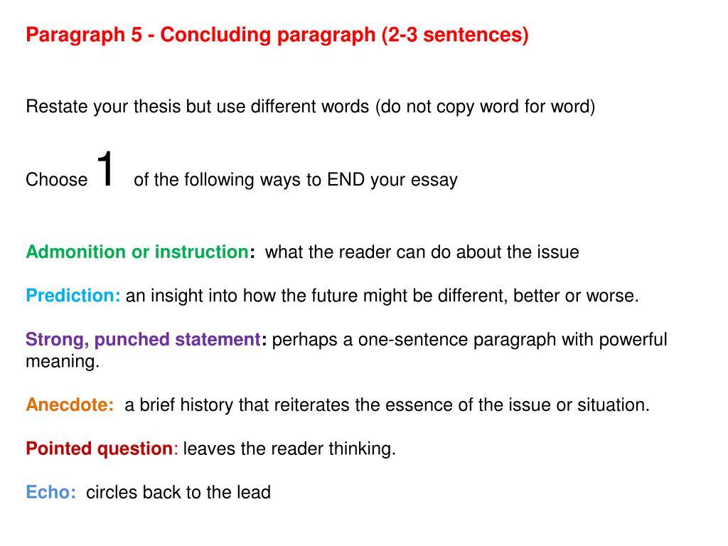 Paragraph 5 - Concluding paragraph (2-3 sentences)