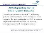 aim replicating proven ethics quality initiatives