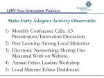 make early adopter activity observable