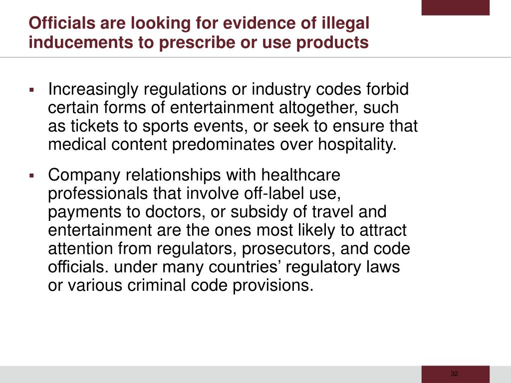 Officials are looking for evidence of illegal inducements to prescribe or use products