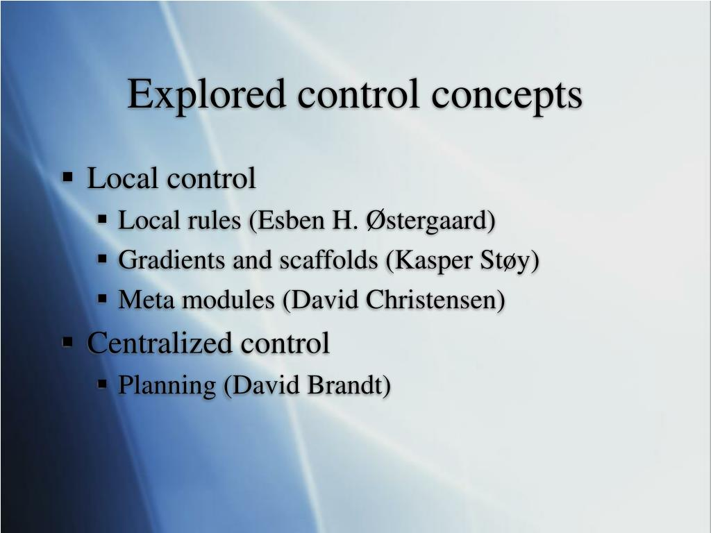 Explored control concepts