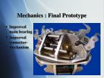 mechanics final prototype
