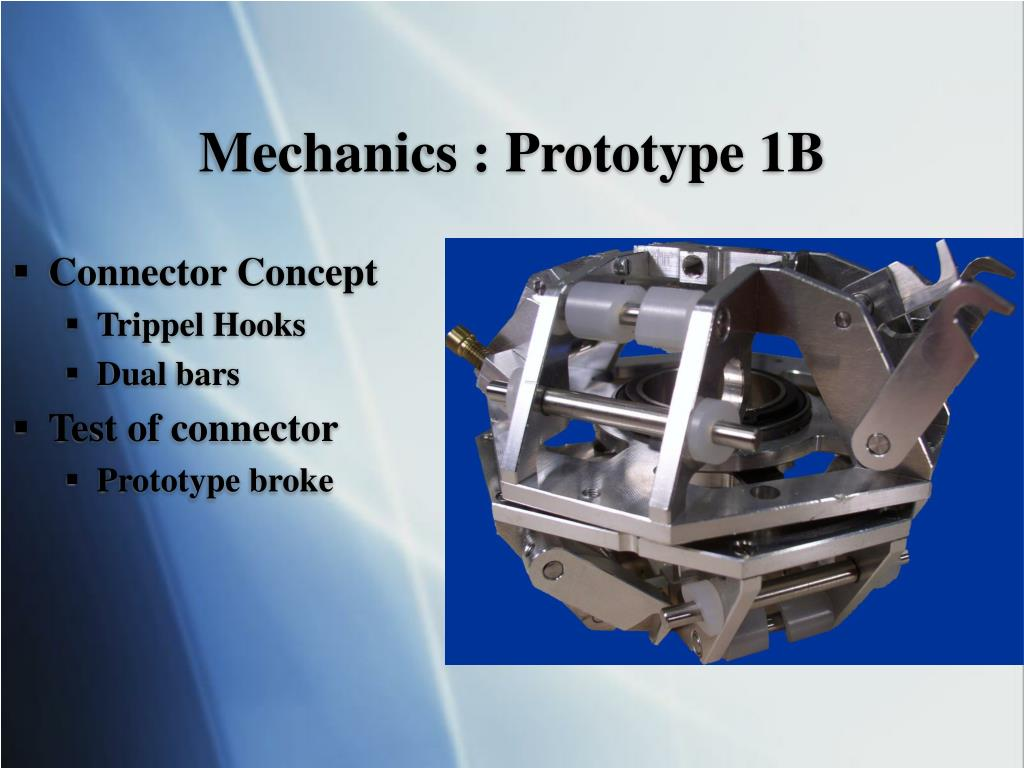 Mechanics : Prototype 1B