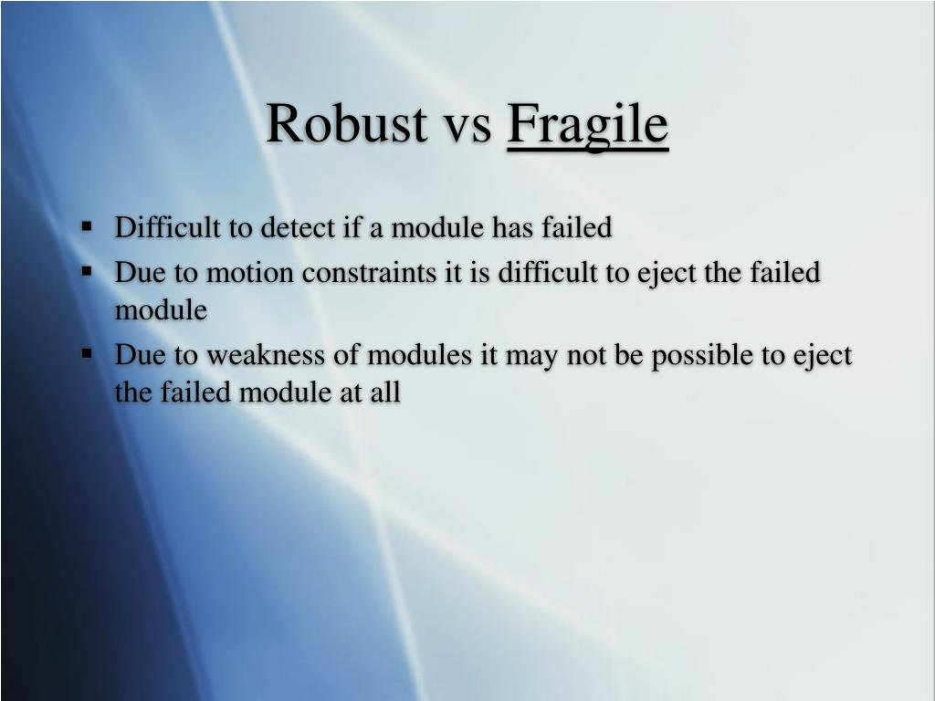 Robust vs