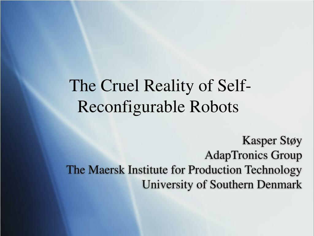 The Cruel Reality of Self-Reconfigurable Robots