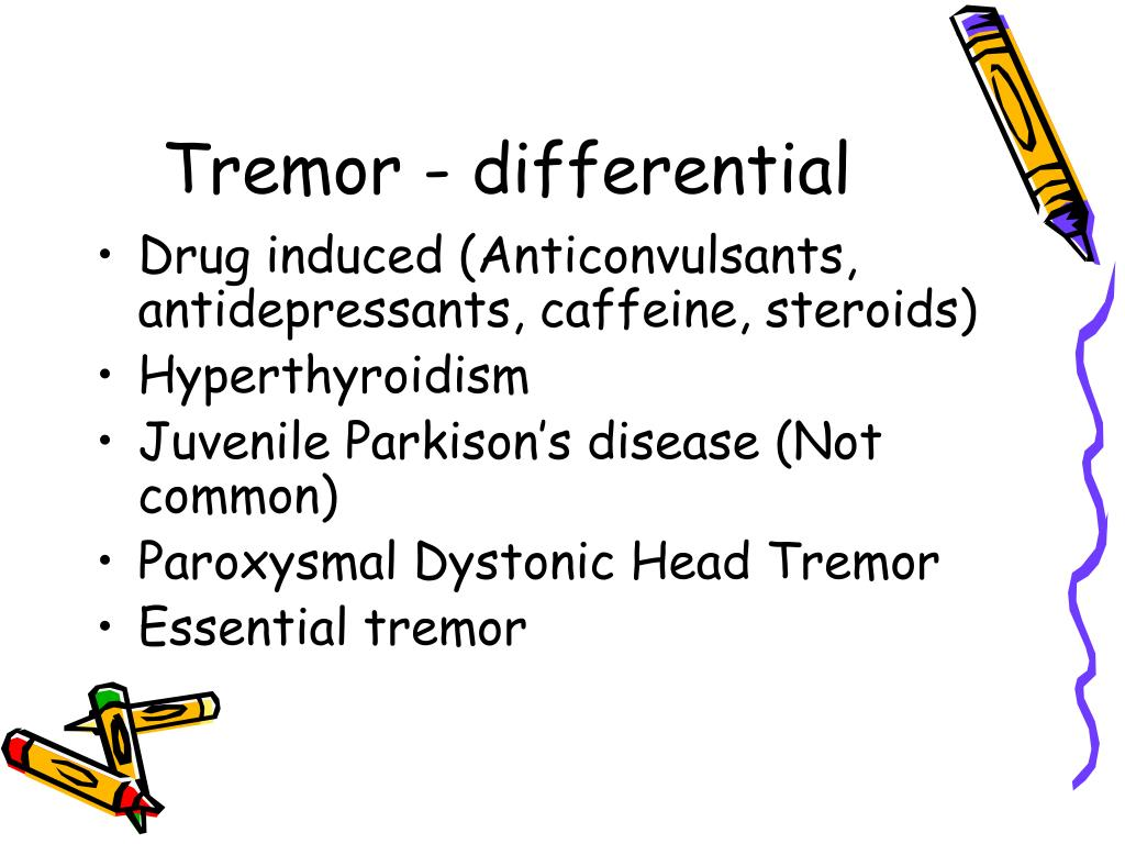 Tremor - differential