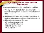 age appropriate autonomy and exploration